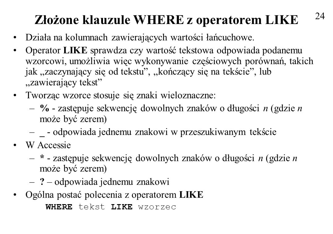 Złożone klauzule WHERE z operatorem LIKE