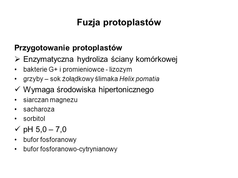 Fuzja protoplastów Przygotowanie protoplastów