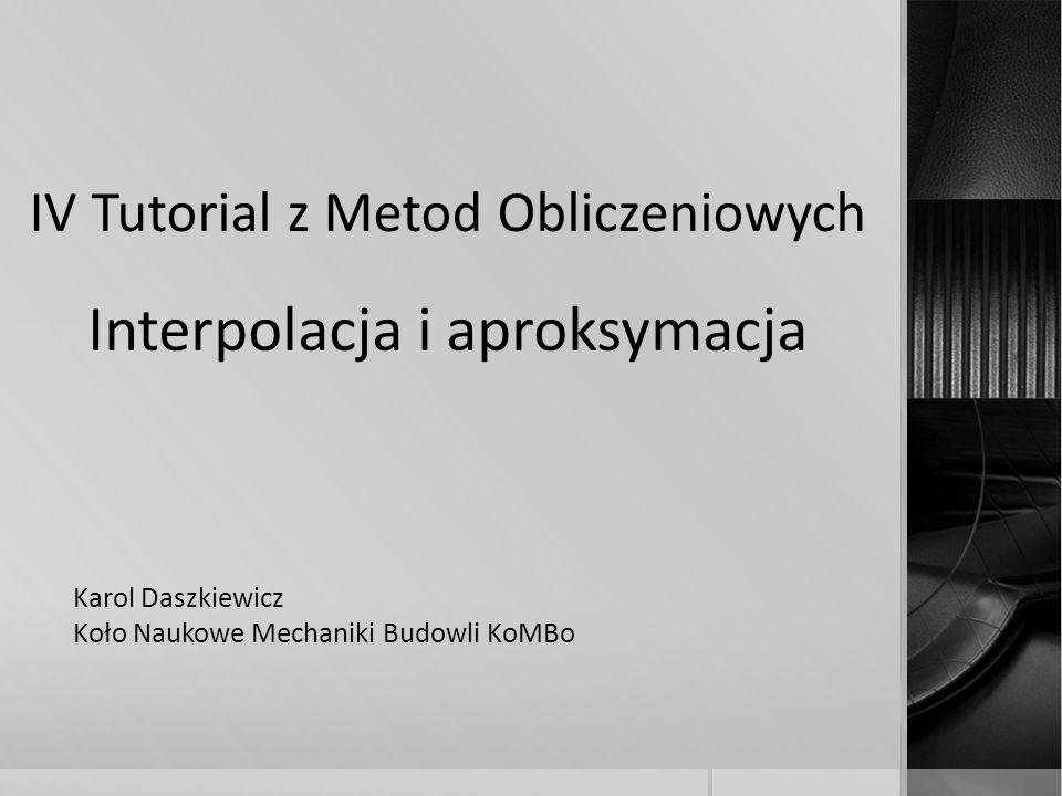 IV Tutorial z Metod Obliczeniowych