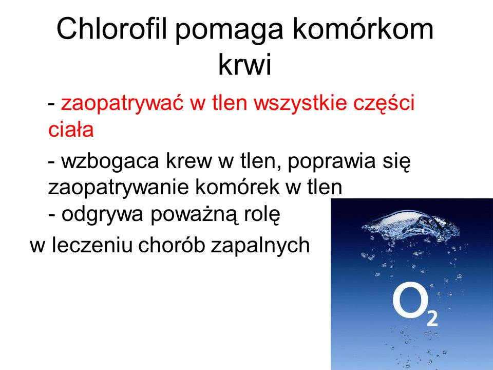 Chlorofil pomaga komórkom krwi