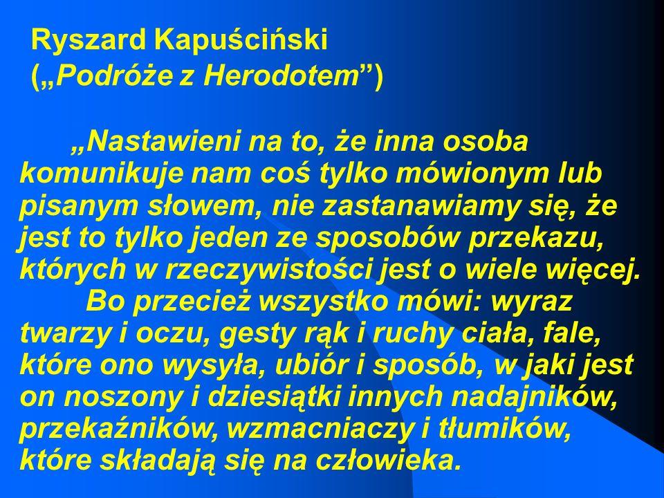 "Ryszard Kapuściński (""Podróże z Herodotem )"