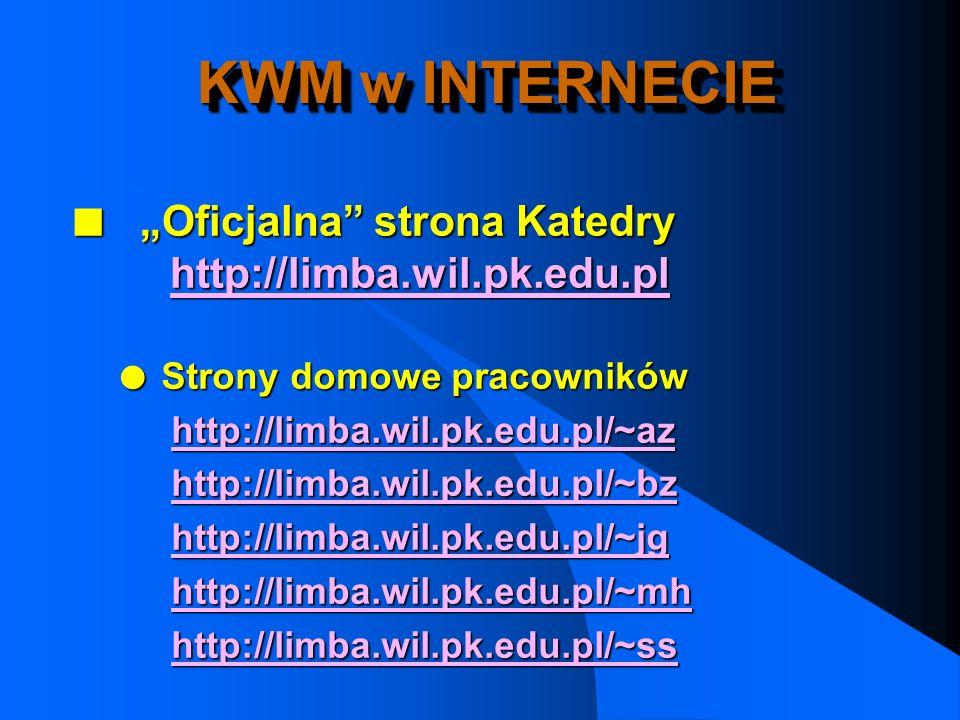 """KWM w INTERNECIE """"Oficjalna strona Katedry http://limba.wil.pk.edu.pl"""