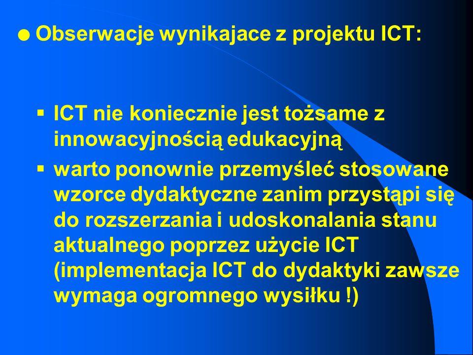 Obserwacje wynikajace z projektu ICT: