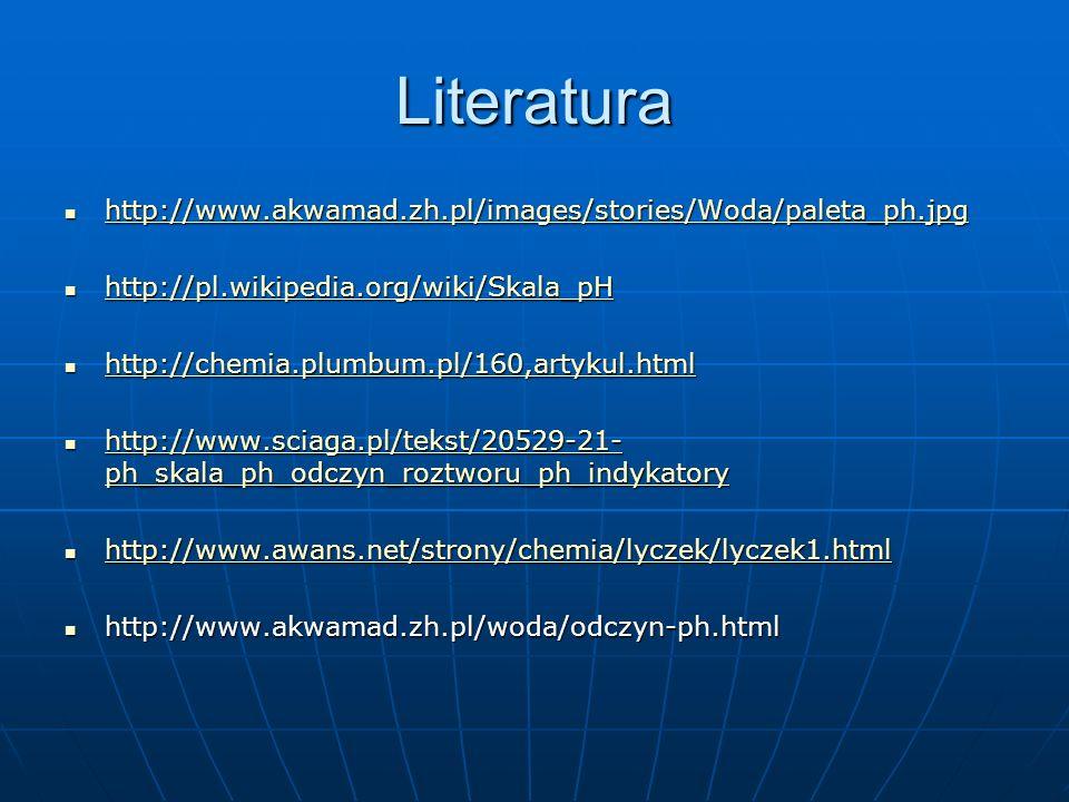 Literatura http://www.akwamad.zh.pl/images/stories/Woda/paleta_ph.jpg
