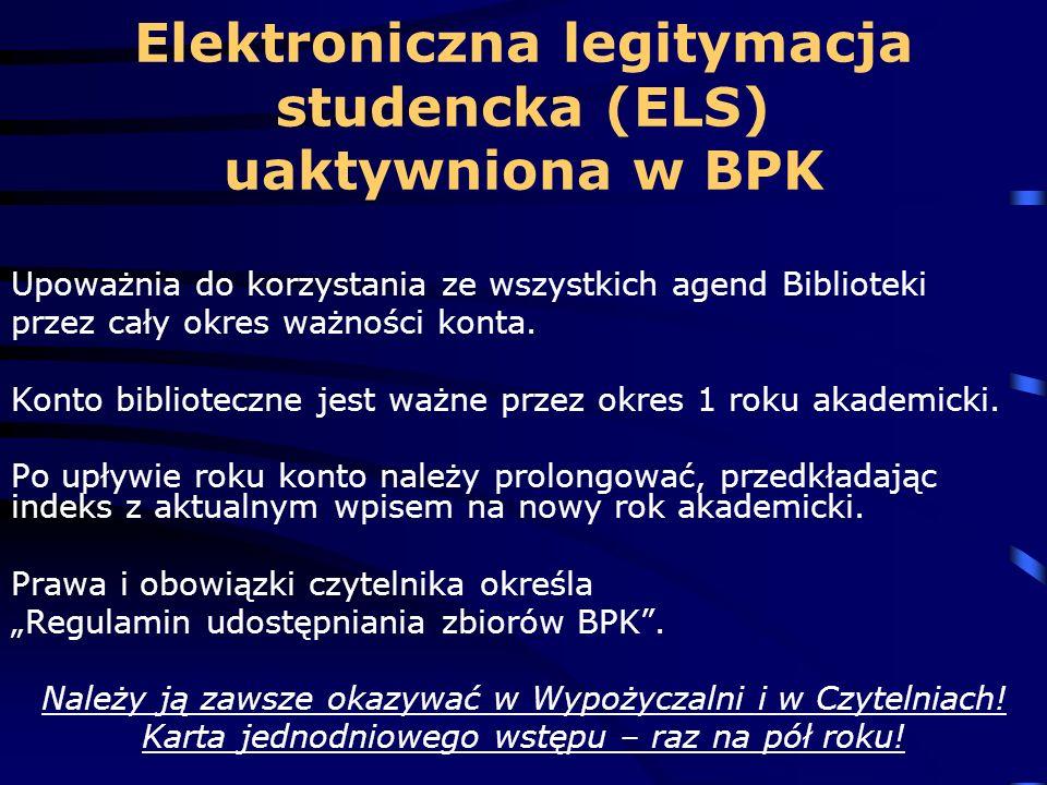 Elektroniczna legitymacja studencka (ELS) uaktywniona w BPK