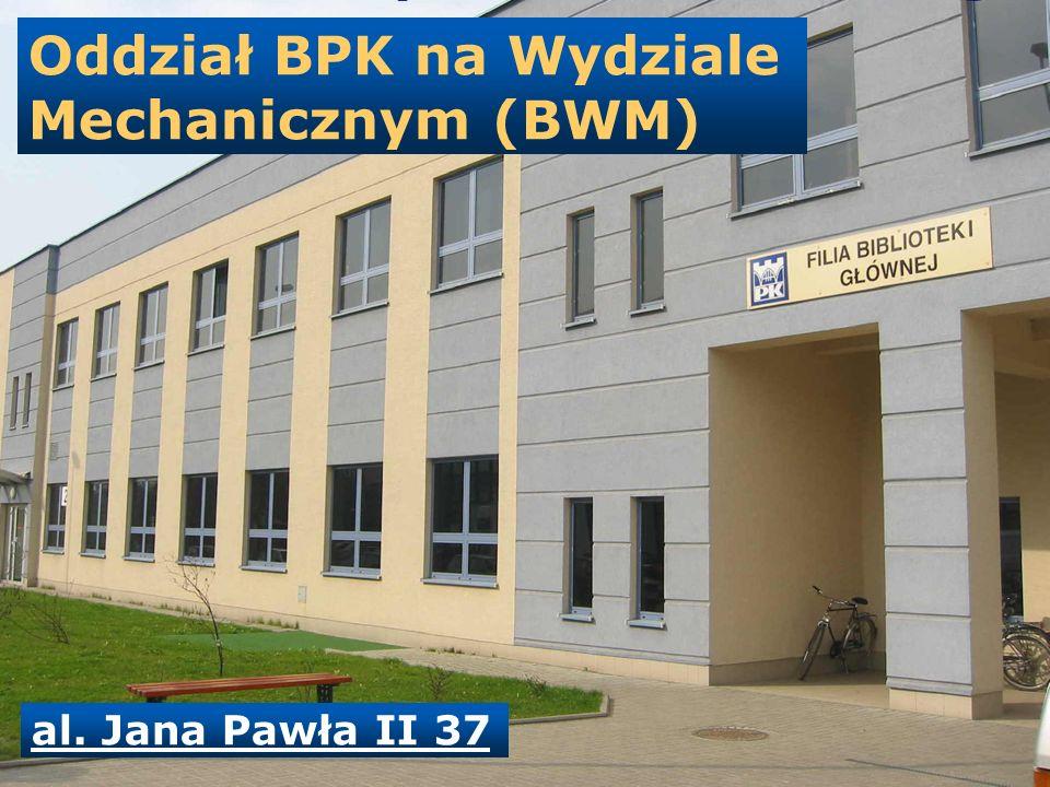 Oddział BPK na Wydziale Mechanicznym (BWM)