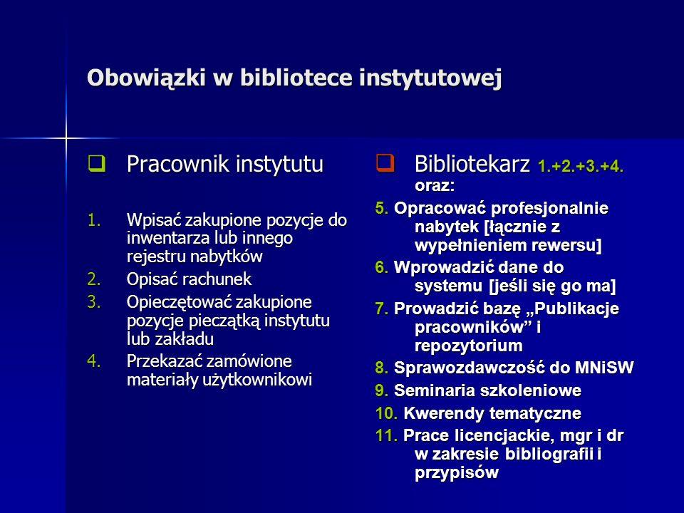 Obowiązki w bibliotece instytutowej