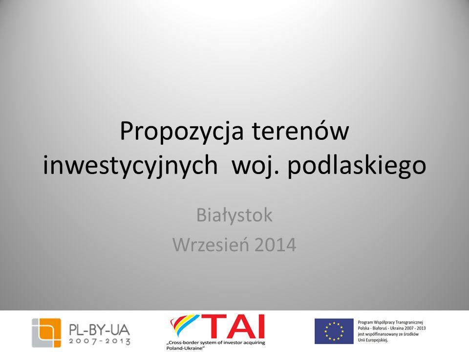 Propozycja terenów inwestycyjnych woj. podlaskiego