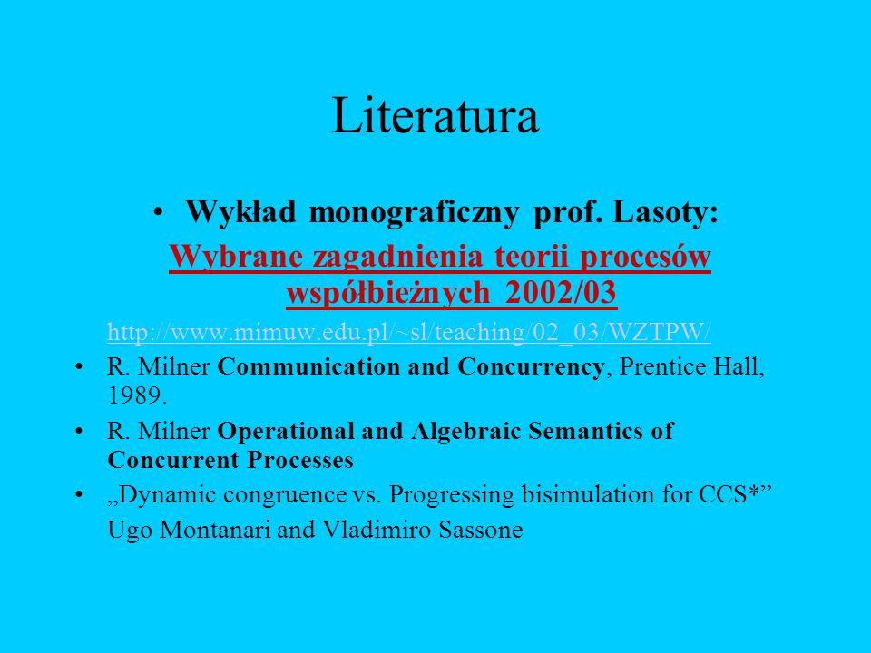 Wykład monograficzny prof. Lasoty: