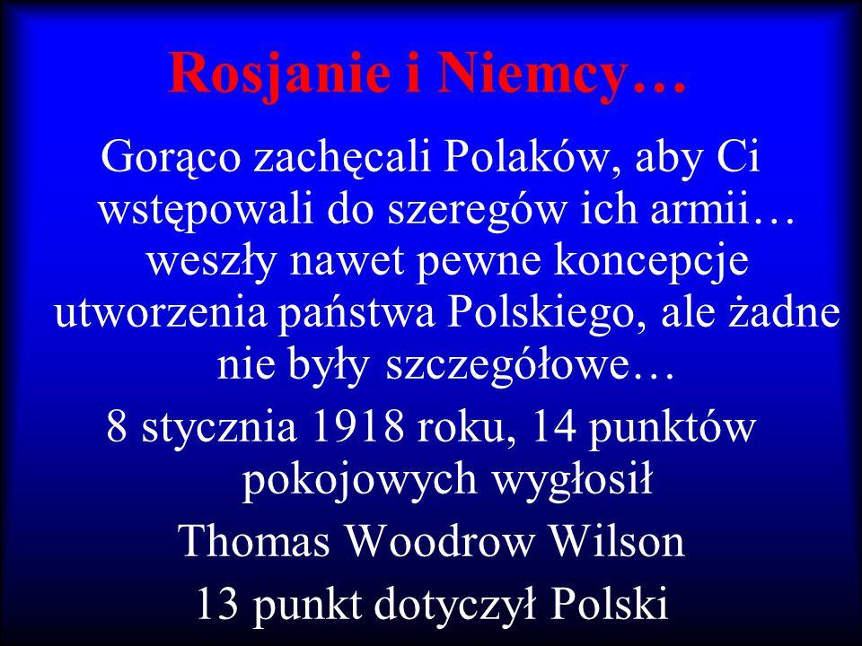 8 stycznia 1918 roku, 14 punktów pokojowych wygłosił