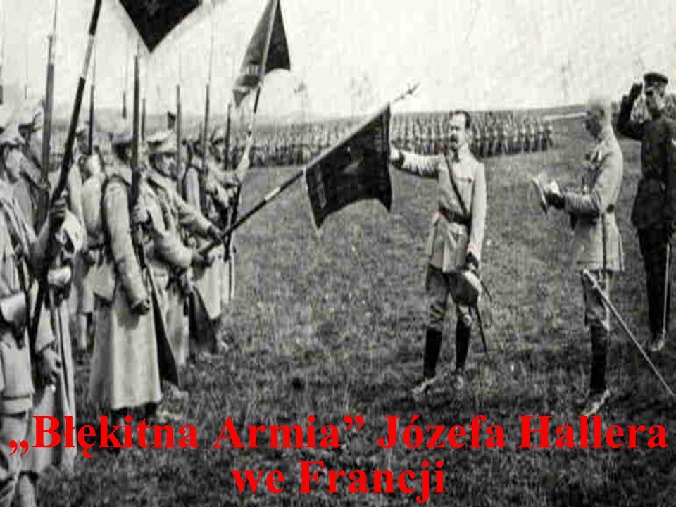 """Błękitna Armia Józefa Hallera we Francji"