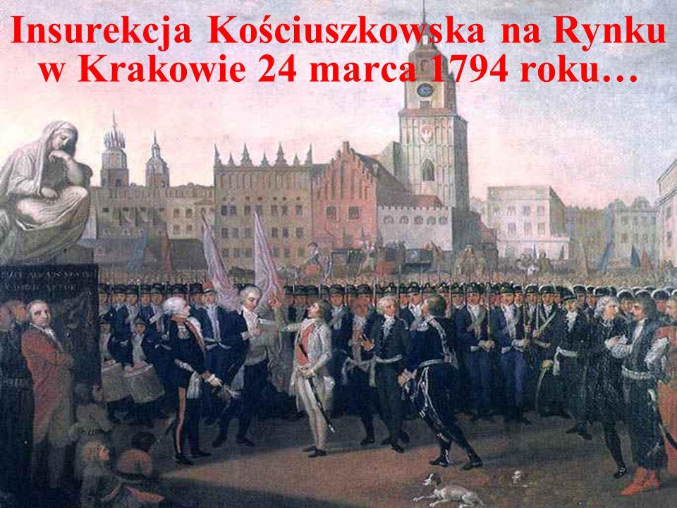 Insurekcja Kościuszkowska na Rynku w Krakowie 24 marca 1794 roku…
