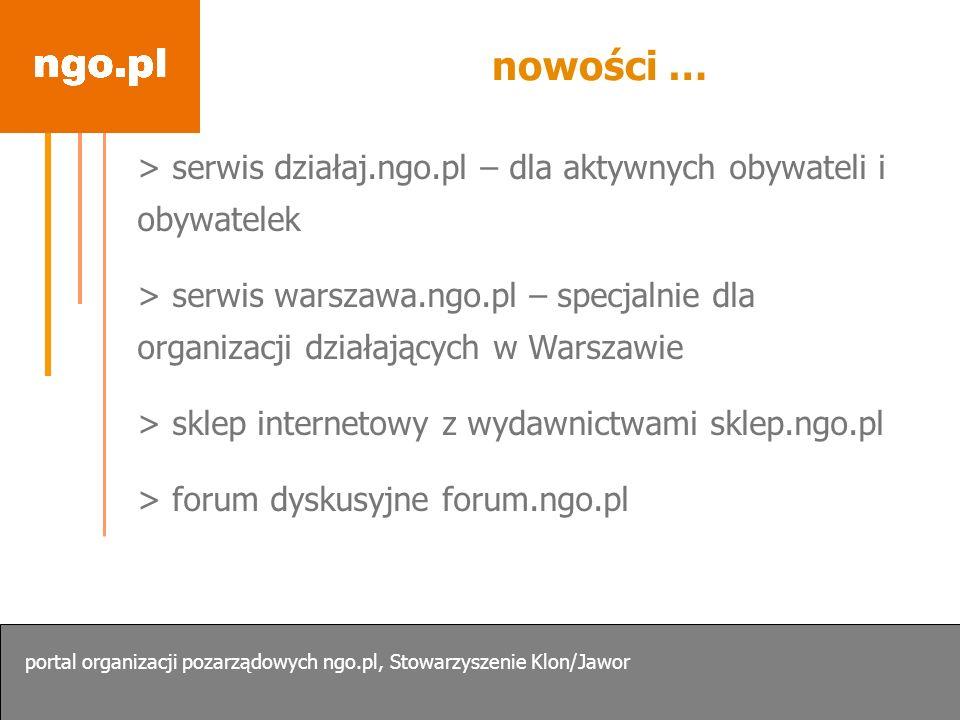 nowości …> serwis działaj.ngo.pl – dla aktywnych obywateli i obywatelek.