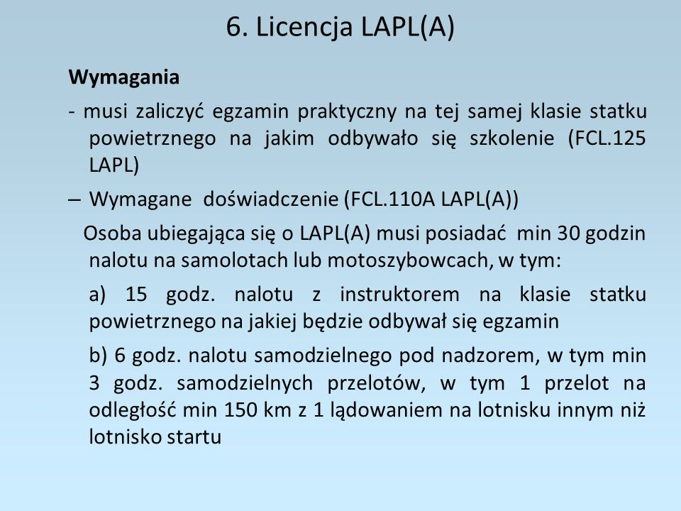 6. Licencja LAPL(A) Wymagania