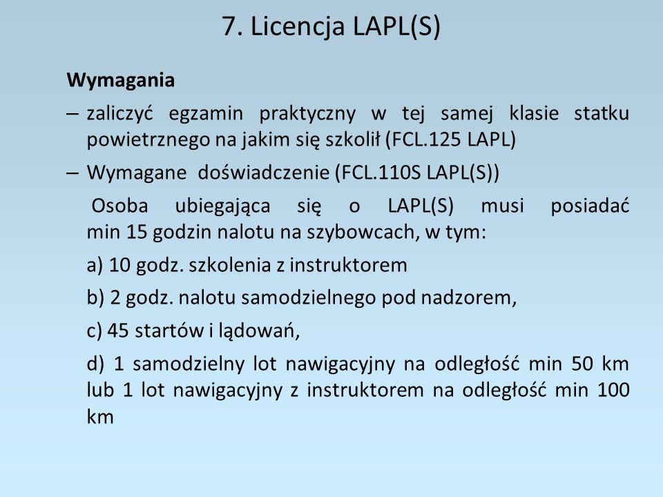 7. Licencja LAPL(S) Wymagania