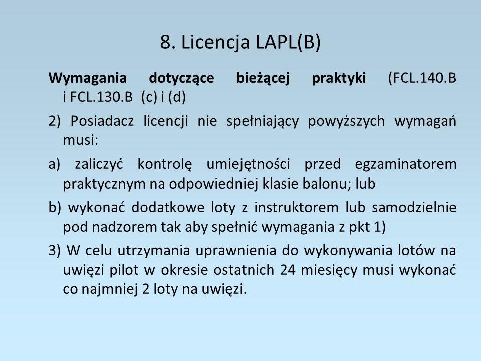8. Licencja LAPL(B) Wymagania dotyczące bieżącej praktyki (FCL.140.B i FCL.130.B (c) i (d)