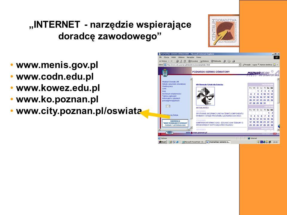"""""""INTERNET - narzędzie wspierające doradcę zawodowego"""