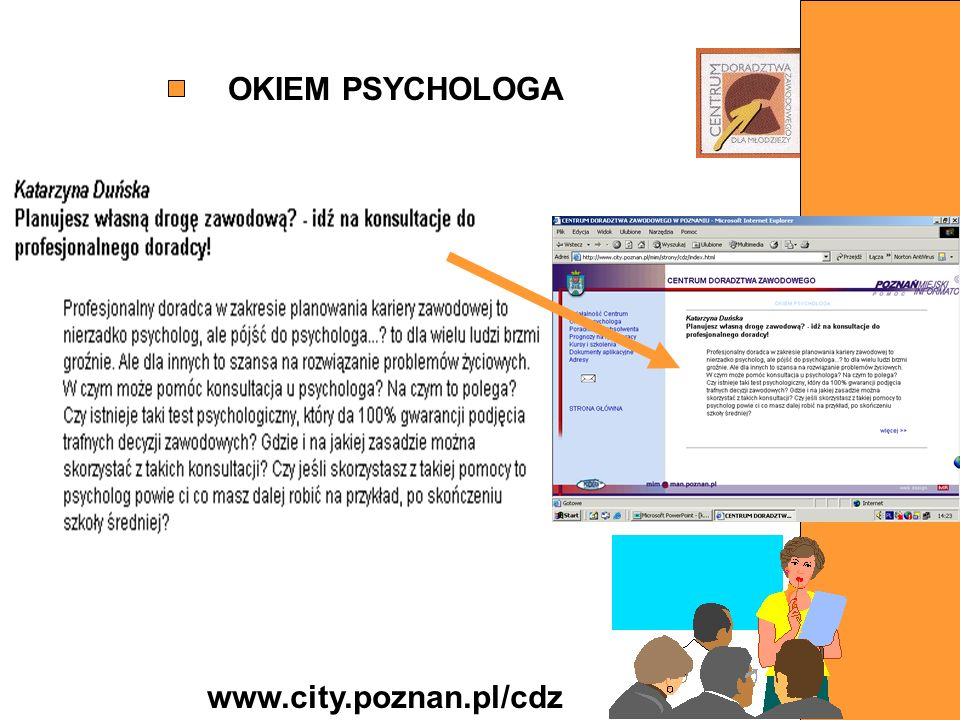 OKIEM PSYCHOLOGA www.city.poznan.pl/cdz
