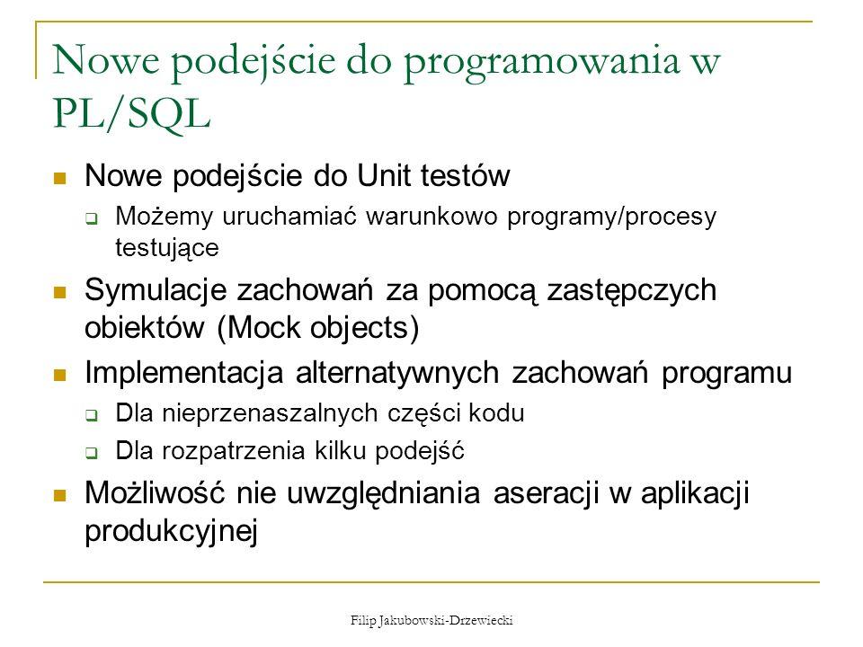 Nowe podejście do programowania w PL/SQL