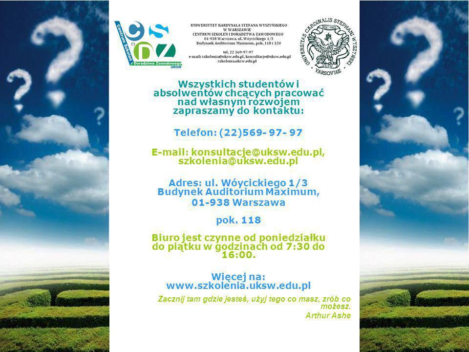 E-mail: konsultacje@uksw.edu.pl, szkolenia@uksw.edu.pl