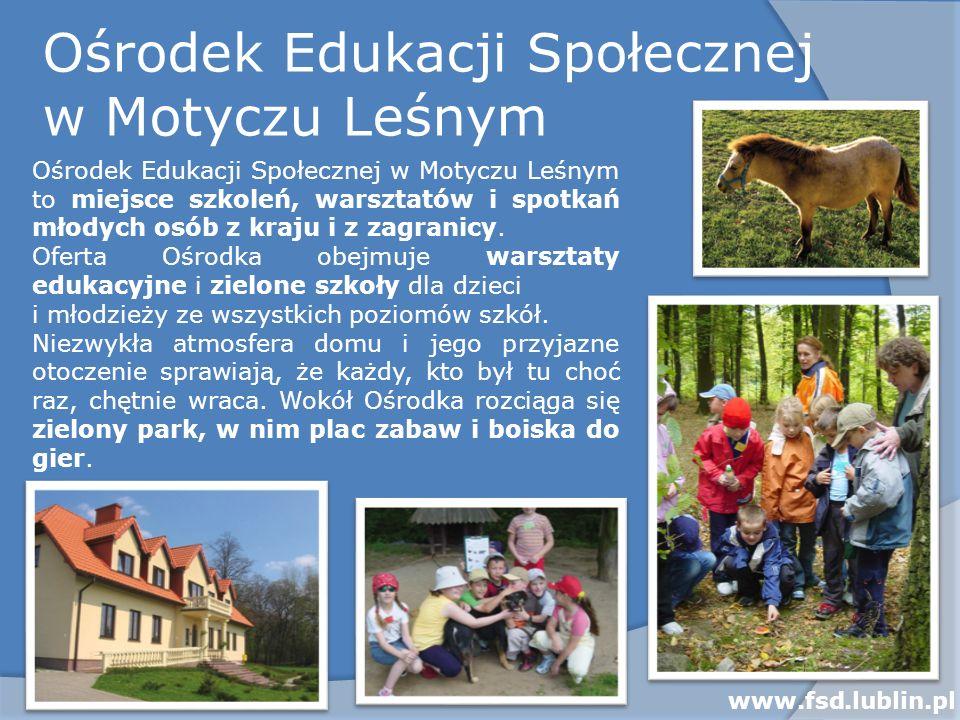 Ośrodek Edukacji Społecznej w Motyczu Leśnym