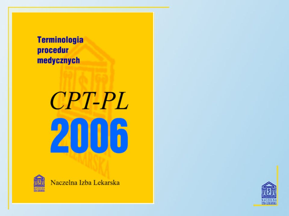 Celem tej prezentacji jest omówienie pochodzenia, budowy, podstawowych zasad używania i roli Terminologii procedur medycznych CPT-PL.