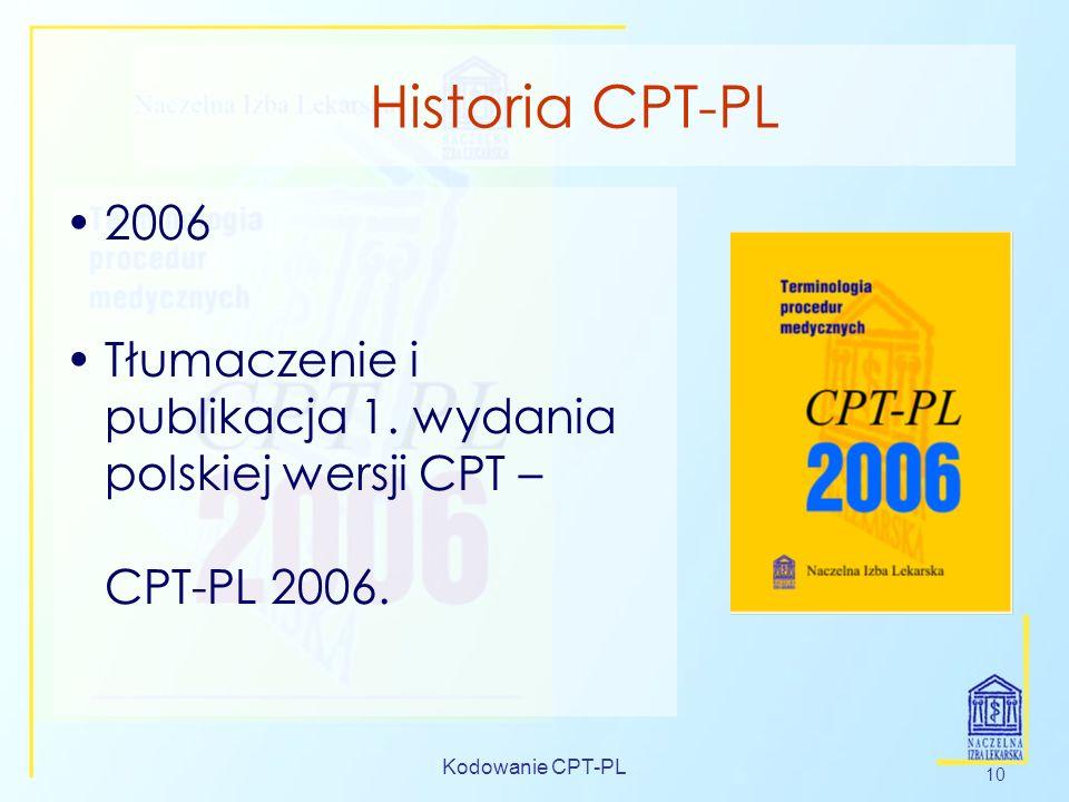 Historia CPT-PL2006. Tłumaczenie i publikacja 1. wydania polskiej wersji CPT – CPT-PL 2006.