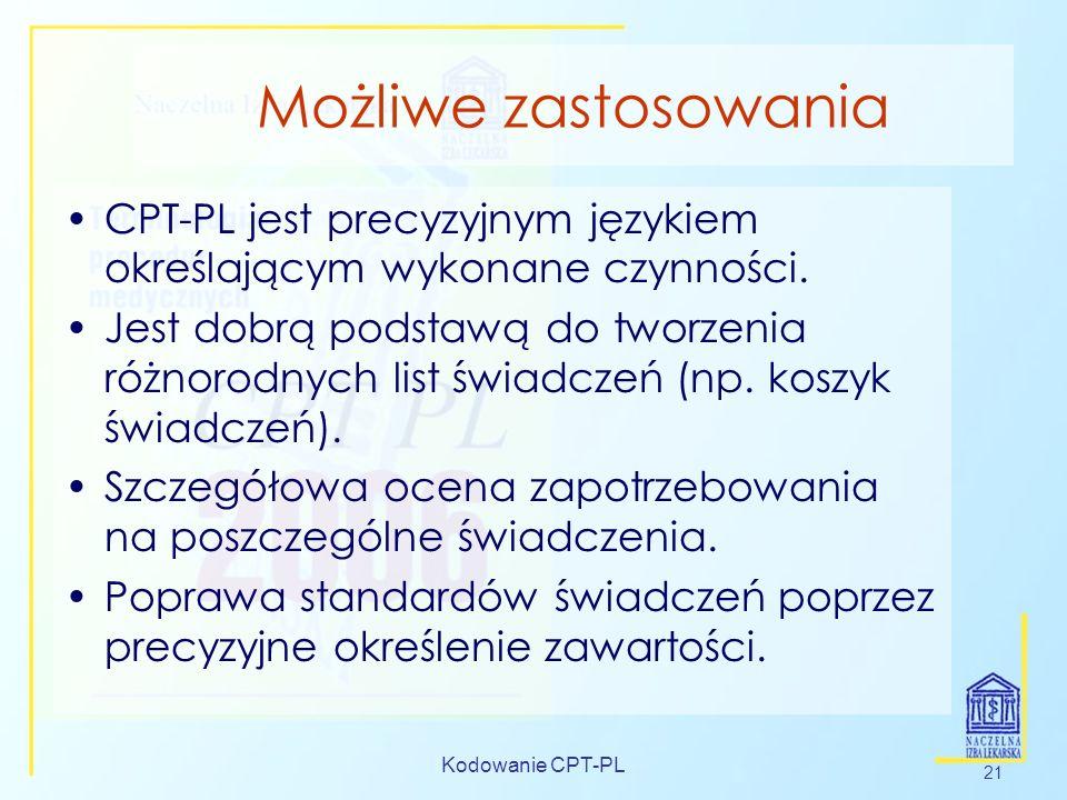Możliwe zastosowaniaCPT-PL jest precyzyjnym językiem określającym wykonane czynności.