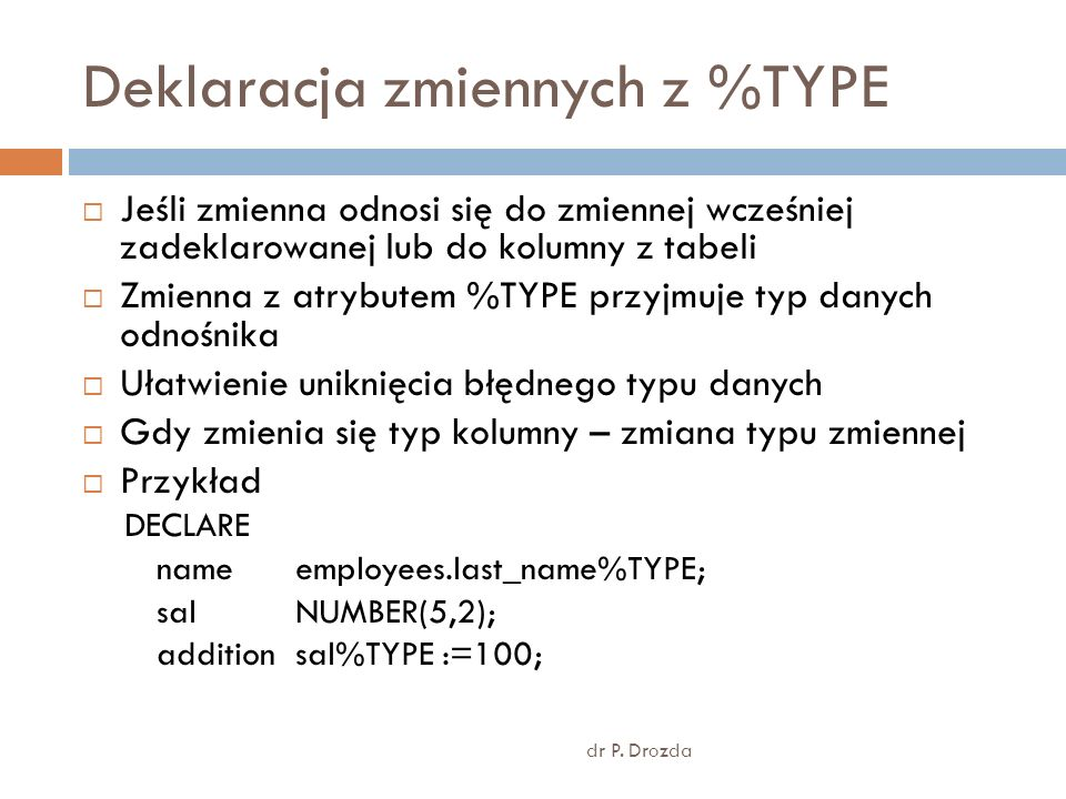 Deklaracja zmiennych z %TYPE