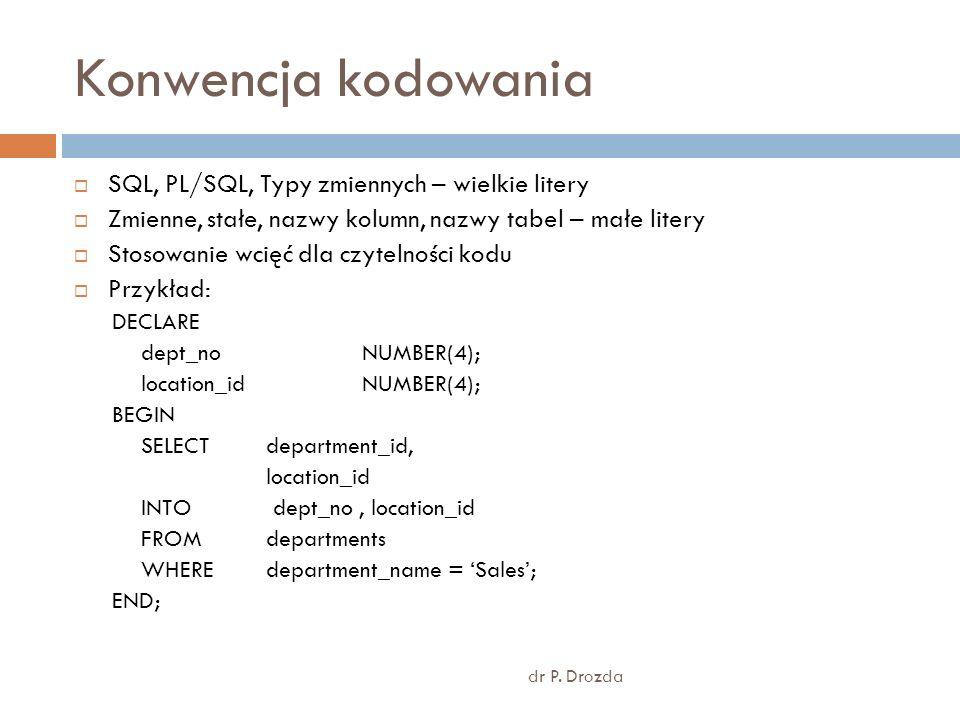 Konwencja kodowania SQL, PL/SQL, Typy zmiennych – wielkie litery