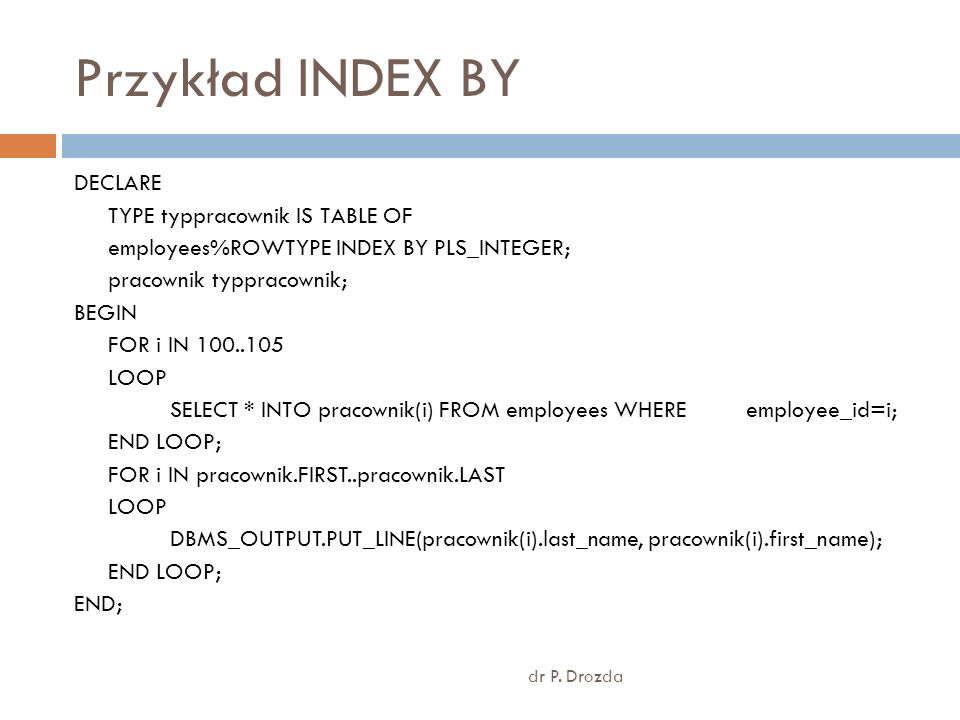 Przykład INDEX BY