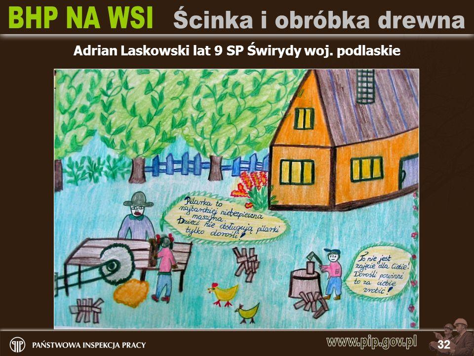 Adrian Laskowski lat 9 SP Świrydy woj. podlaskie