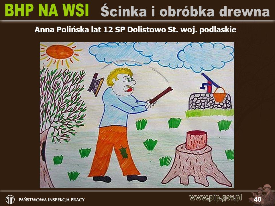 Anna Polińska lat 12 SP Dolistowo St. woj. podlaskie