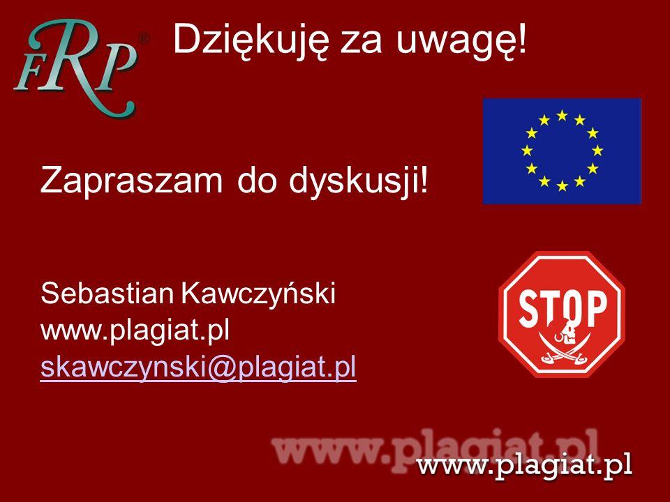 Dziękuję za uwagę! Zapraszam do dyskusji! Sebastian Kawczyński