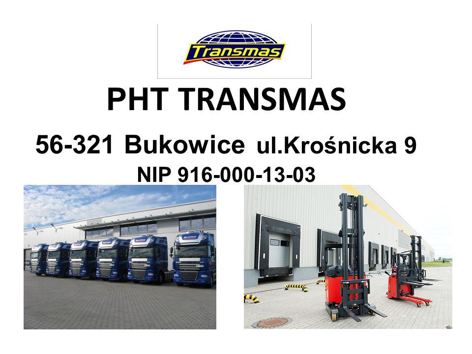 PHT TRANSMAS 56-321 Bukowice ul.Krośnicka 9 NIP 916-000-13-03