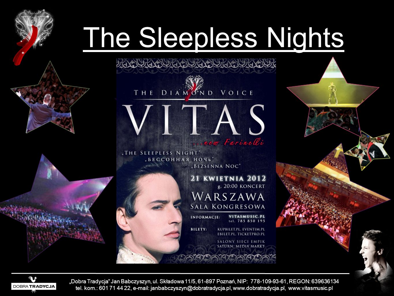 """The Sleepless Nights """"Dobra Tradycja Jan Babczyszyn, ul. Składowa 11/5, 61-897 Poznań, NIP: 778-109-93-61, REGON: 639636134."""