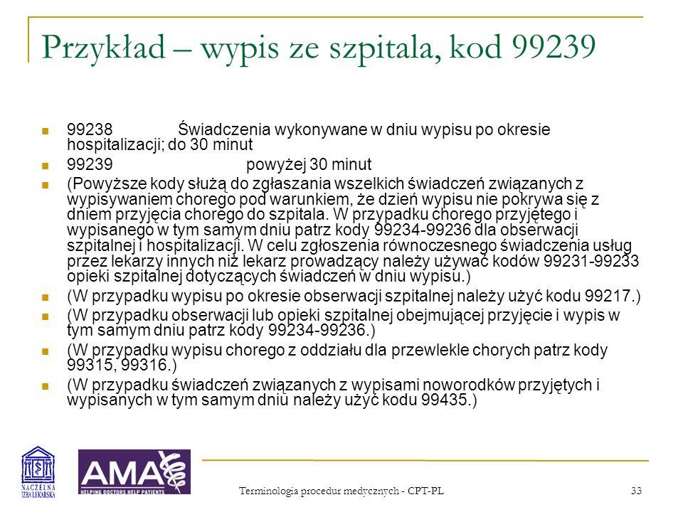 Przykład – wypis ze szpitala, kod 99239