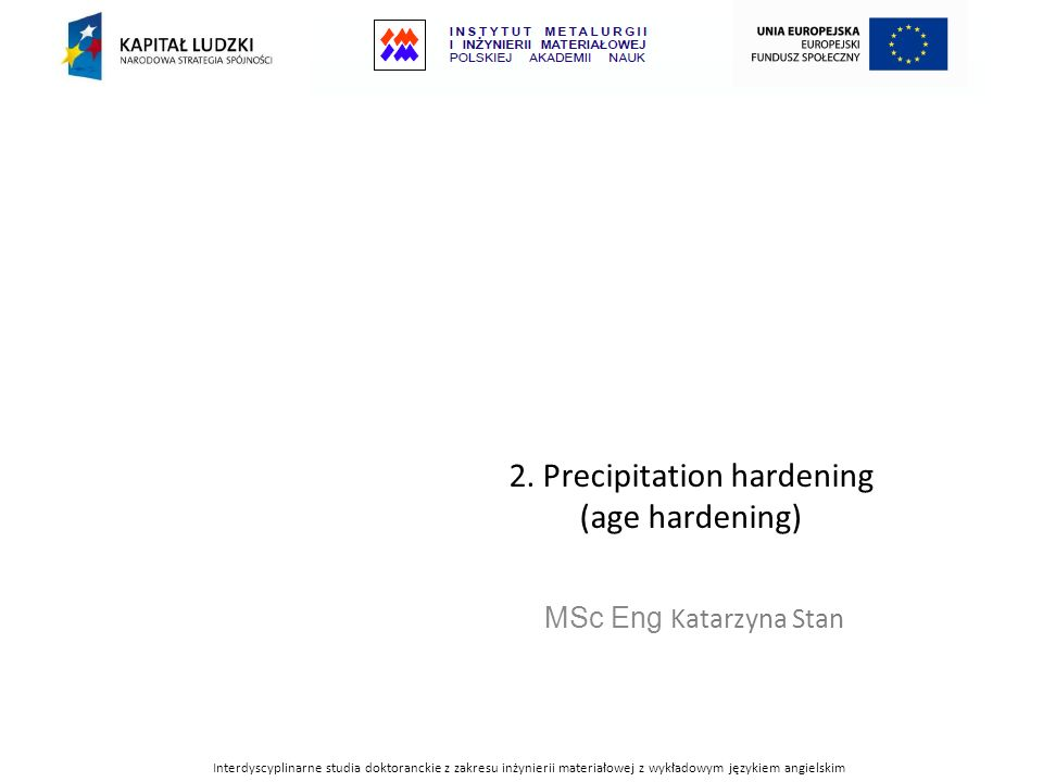 2. Precipitation hardening