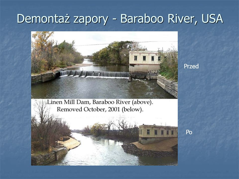 Demontaż zapory - Baraboo River, USA