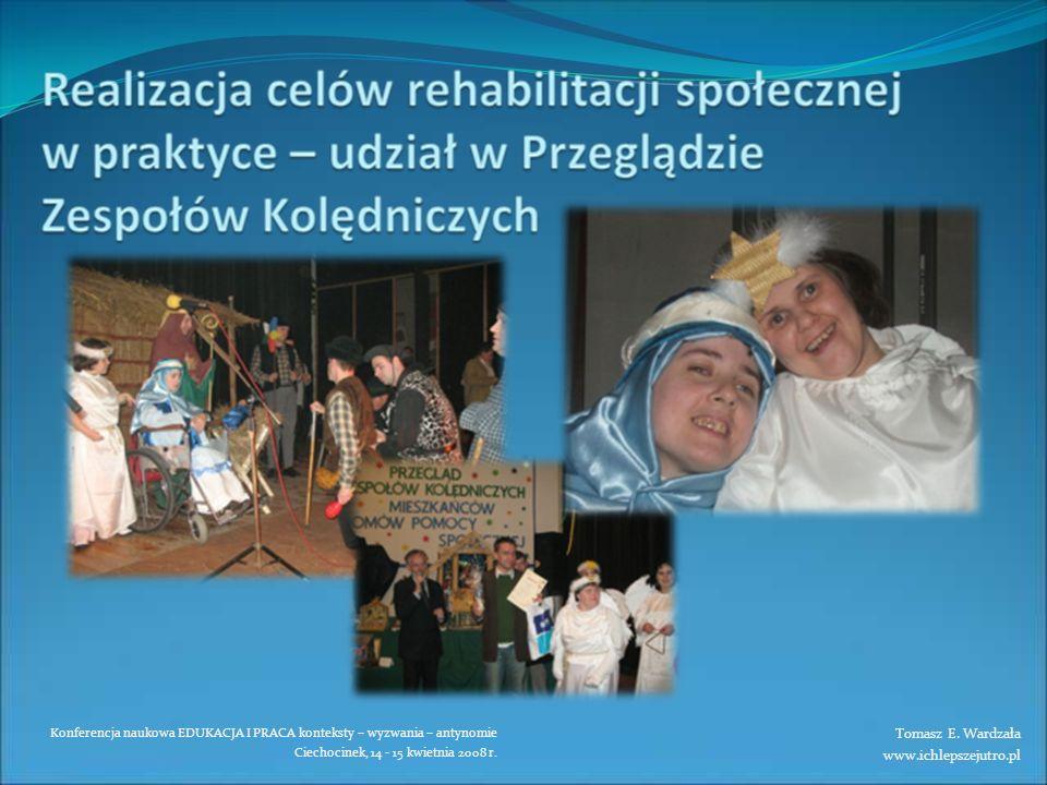 Tomasz E. Wardzała www.ichlepszejutro.pl