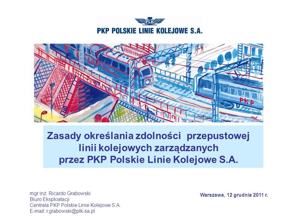 Zasady określania zdolności przepustowej linii kolejowych zarządzanych przez PKP Polskie Linie Kolejowe S.A.