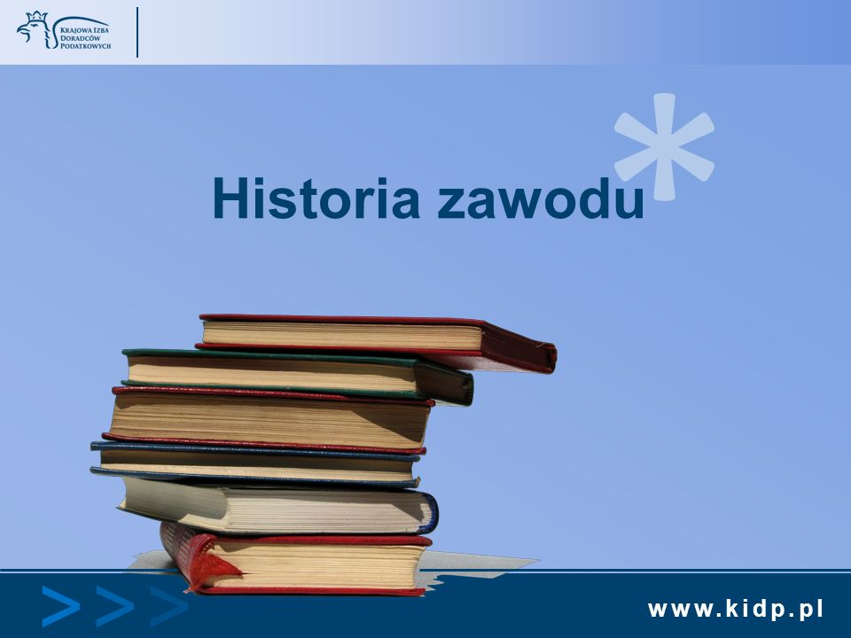 * Historia zawodu