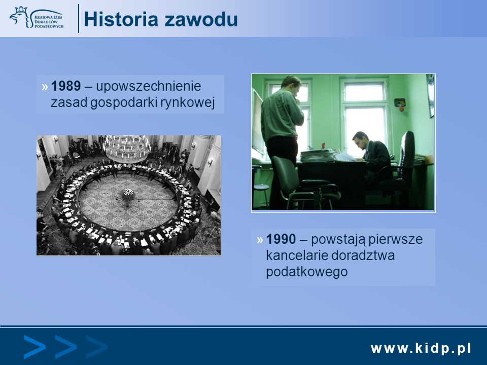 Historia zawodu 1989 – upowszechnienie zasad gospodarki rynkowej