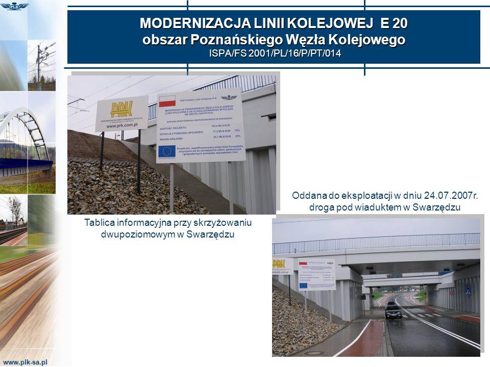 MODERNIZACJA LINII KOLEJOWEJ E 20 obszar Poznańskiego Węzła Kolejowego ISPA/FS 2001/PL/16/P/PT/014