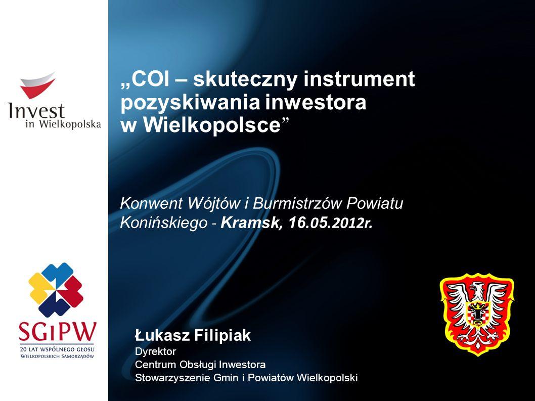 """""""COI – skuteczny instrument pozyskiwania inwestora w Wielkopolsce"""