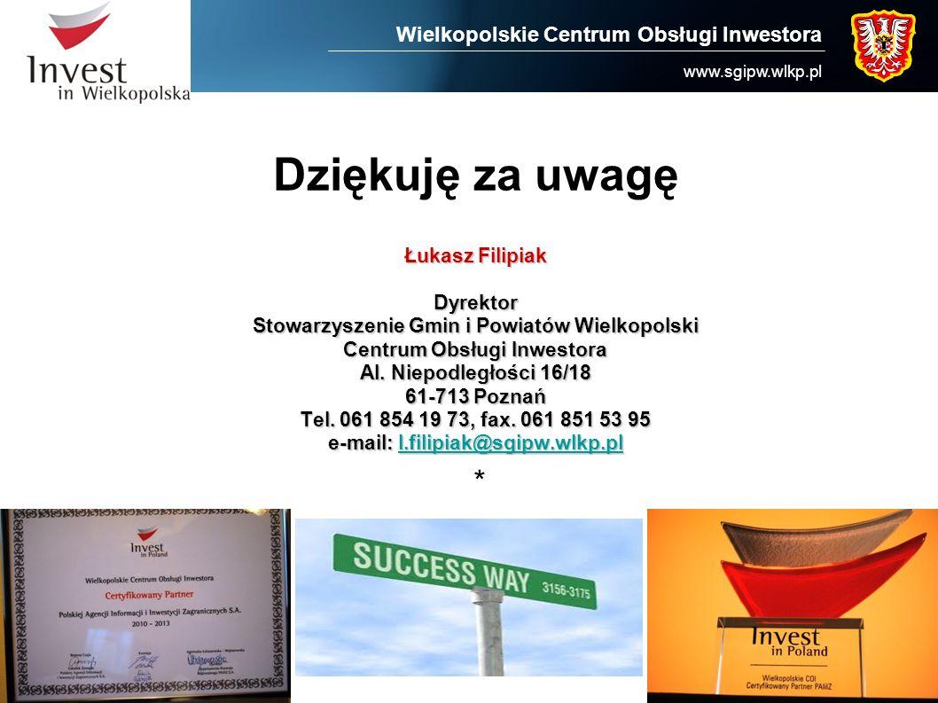 Dziękuję za uwagę * Wielkopolskie Centrum Obsługi Inwestora