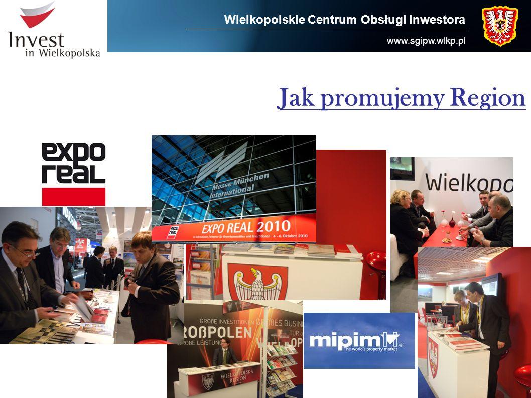 Jak promujemy Region Wielkopolskie Centrum Obsługi Inwestora