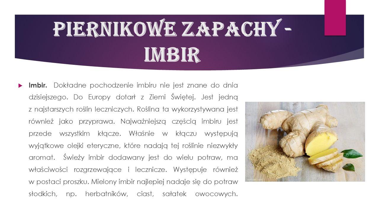 Piernikowe zapachy - imbir