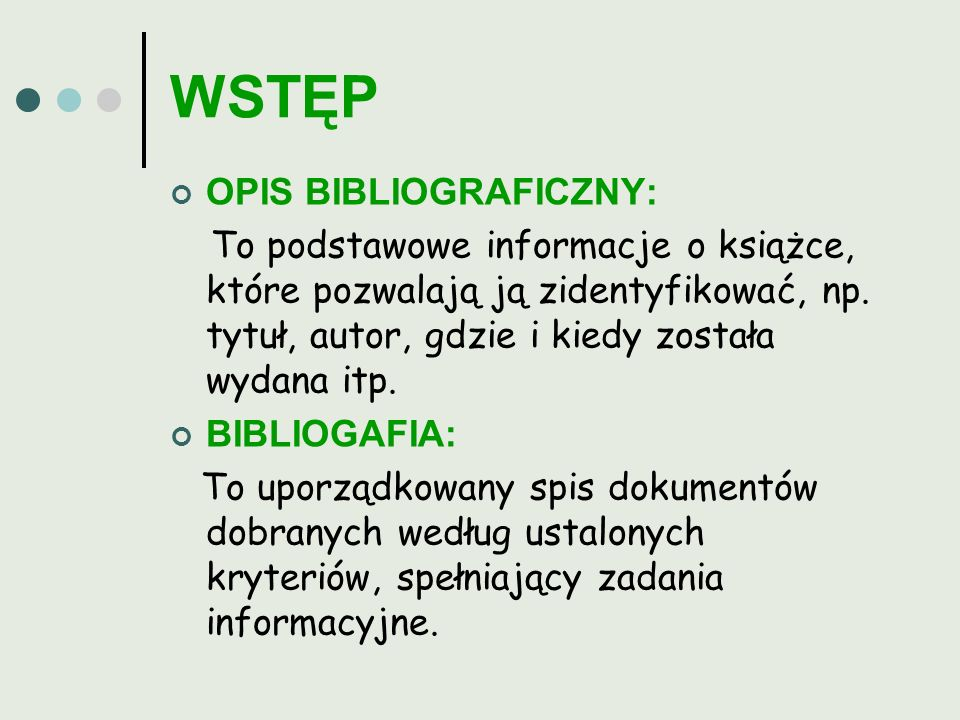 WSTĘP OPIS BIBLIOGRAFICZNY: