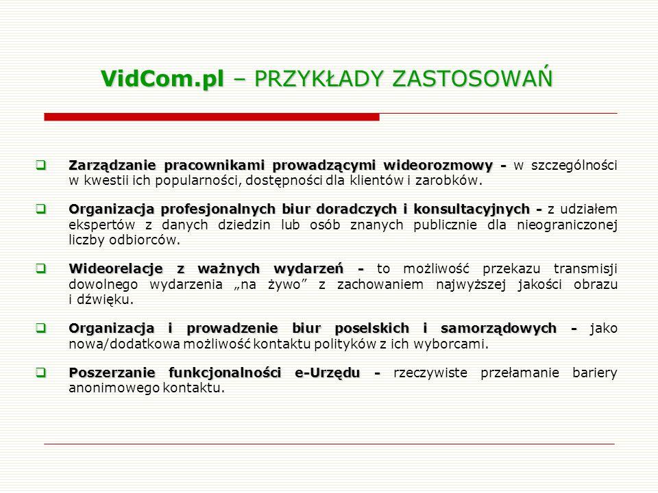 VidCom.pl – PRZYKŁADY ZASTOSOWAŃ